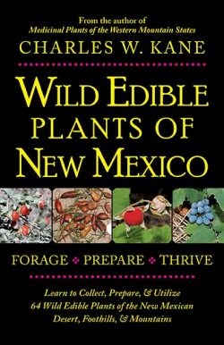 Wild Edible Plants of New Mexico